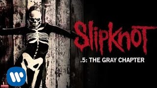 Slipknot - Be Prepared For Hell (Audio)