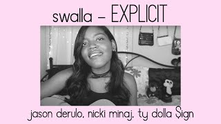 SWALLA - EXPLICIT (Cover) - Jason Derulo, Ty Dolla Sign, Nicki Minaj | Yaniza
