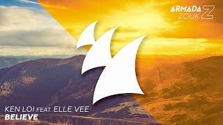 Ken Loi feat. Elle Vee - Believe