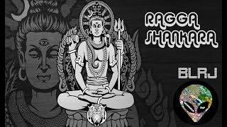 Ragga Shankara - BLRJ (PSYTRAP) | Shiva Trance | Anonymous Trap