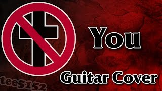 "Bad Religion Guitar Cover - ""You"""