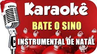 🎄 Bate o Sino - Karaokê Natal (Instrumental Natal)