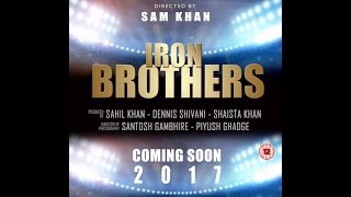 IRON BROTHERS MOVIE | SAHIL KHAN | BODUBILDING MOVIE | FITNESSGURU INDIA
