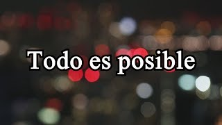 TODO ES POSIBLE feat. Jeffar Vlogs - Motivación en español
