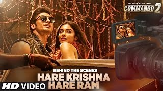Commando 2: Making of Hare Krishna Hare Ram  | Vidyut Jammwal, Adah , Esha | Armaan Malik,Raftaar