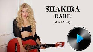 04 Shakira - Dare (La La La) [Lyrics]