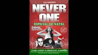 CHAMADA   NEVER ONE 9° EDIÇÃO DJ Jonatas Felipe