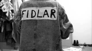 FIDLAR - Don't die