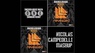 One Vs Mental - Swedish House Mafia Vs Garmiani Vs Rivero & Reggio (Nicolas Campedelli Mashup)
