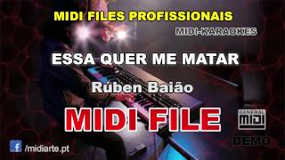 ♬ Midi file  - ESSA QUER ME MATAR - Rúben Baião