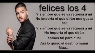 Maluma - Felices los 4 (letra)