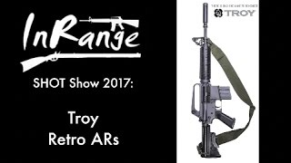 SHOT 2017: Troy Retro AR Carbines