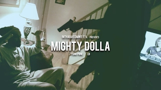 YungPone f/ LB - MIGHTY DOLLAZ (Official Video) Shot By @DjStrecho