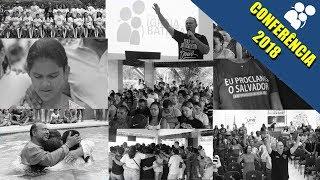 Conferência 2018 - Chamados Para Viver a Missão