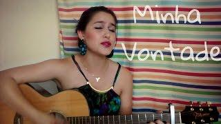 MINHA VONTADE- Fred e Gustavo -(Valéria Campos COVER)