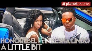 HONOREBEL Ft. NIKESHA LINDO - A Little Bit [Official Video 4k by JC Restituyo] Moombahton Soca