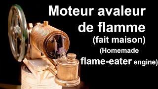 """Moteur avaleur de flamme """"fait maison"""""""