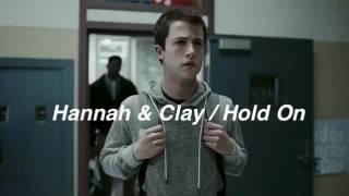 Hannah & Clay / Hold on