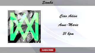 Dj Move It VS Anne-Marie - Ciao Adios (Samba 51 bpm)