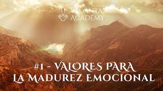 #1 - Valores para la madurez emocional
