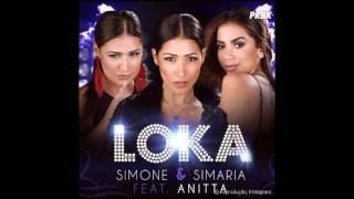 Musica nova simone e simaria feat anitta loka audio oficial 2017 (Com Letra)