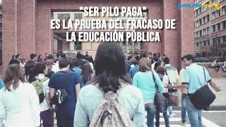 """""""Ser pilo paga"""" es la prueba del fracaso de la educación pública"""