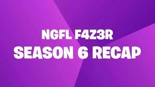 NGFL F4Z3R Season 6 Recap