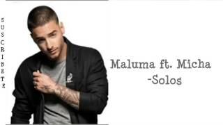Maluma ft. Micha -Solos (LETRA)