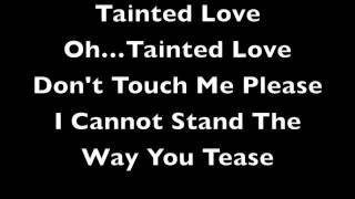 Soft Cell - Tainted Love - Lyrics - 1981