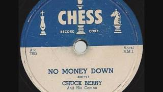 CHUCK BERRY   No Money Down   78  1955
