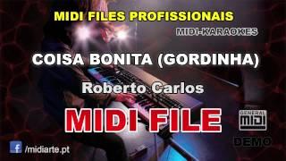 ♬ Midi file  - COISA BONITA (GORDINHA) - Roberto Carlos
