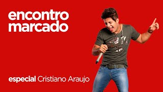 || ENCONTRO MARCADO POSITIVA|| Cristiano Araújo - Sabe me prender / Se joga