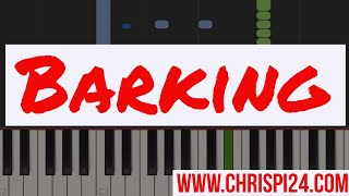 Barking | ChrisPi24 Piano Tutorial (Ramz)