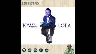 Kyaku Kyadaff - Lola °*Kizomba*°