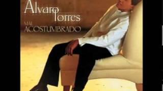 Alvaro Torres y estoy sin ti