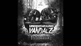Underground Vandalz - Fuck You
