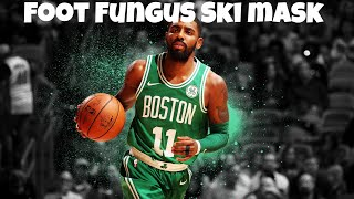 Kyrie Irving Mix-Foot Fungus