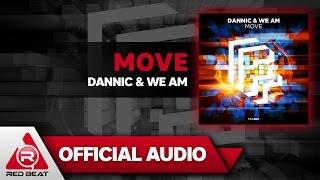 Move - Dannic & We AM [OFFICIAL AUDIO]