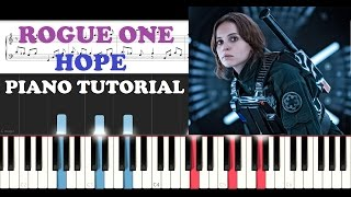 Rogue One: A Star Wars Story - Hope (Piano Tutorial)