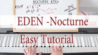 EDEN - Nocturne - Piano Tutorial