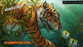 Nightcore - Tiger
