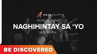 BE DISCOVERED - Naghihintay Sayo by Kontra