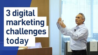 3 Digital Marketing Challenges in 2019
