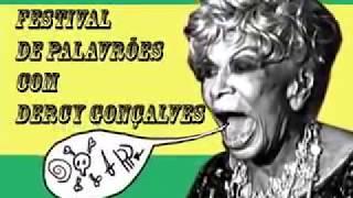 FESTIVAL DE PALAVRÕES COM DERCY GONÇALVES