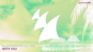 Audiotreats feat. Mia - With You