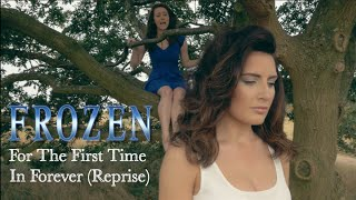Frozen - For The First Time In Forever (Reprise) [Cover]