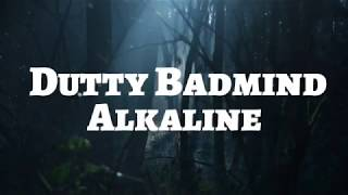 Alkaline - Dutty Badmind (Lyrics)