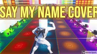 David Guetta, Bebe Rexha & J Balvin - Say My Name COVER in FORTNITE!!!