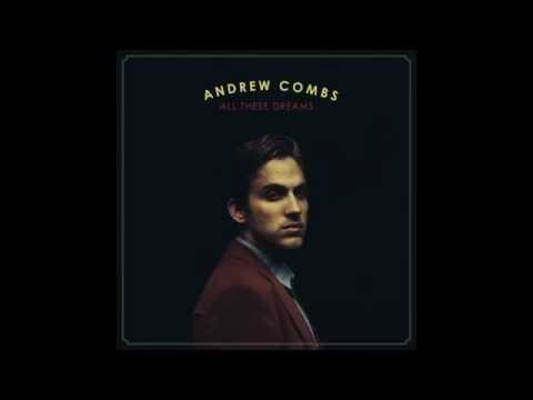 andrew-combs-all-these-dreams-loose-music