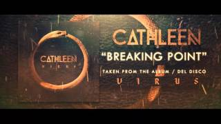 Cathleen - Breaking Point